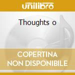 Thoughts o cd musicale