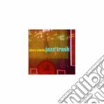Jazz trash - eskelin ellery cd musicale di Ellery Eskelin