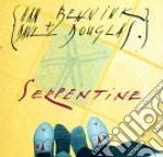 Serpentine - douglas dave cd musicale di Dave douglas & han bennink