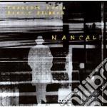 Nancali - cd musicale di Francois hule & benoit delbecq
