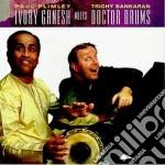 Paul Plimley & Trichy Sankaran - Ivory Ganesh Meets Doctor cd musicale di Paul plimley & trichy sankaran
