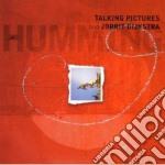 Humming - cd musicale di Talking pictures & jorrit orch