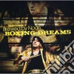 Sean Noonan's Brewed By Noon - Boxing Dreams cd musicale di Sean noonan's brewed