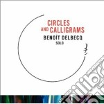 Circles and calligrams cd musicale di Delbecq Benoit