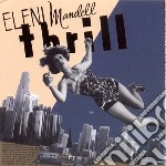 Thrill cd musicale di Eleni Mandell