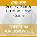 Same cd musicale di Snooky prior & his m