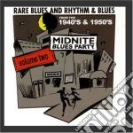 Rare blues'40-'50 vol.2 cd musicale di Midnite blues party