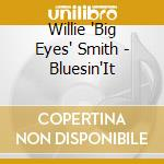 BLUESIN'IT cd musicale di SMITH WILLIE