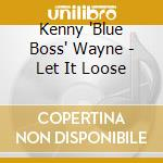 Let it loose cd musicale di Kenny