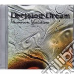 Decision Dream - Steamroom Variations cd musicale di Dream Decision
