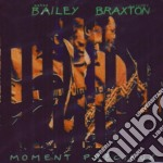 Moment precieux cd musicale di Anthony braxton & de