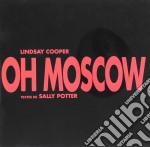 Oh moscow - cooper lindsay cd musicale di Cooper Lindsay