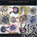 Three wheels/four direc. - cd musicale di Konrad bauer trio