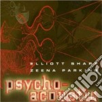 Psycho acoustic - sharp elliott parkins zeena cd musicale di Elliott sharp & zeena parkins