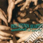 Mouthfull of ecstasy - minton phil cd musicale di Phil minton quartet