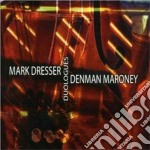 Duologues cd musicale di Mark dresser & denma