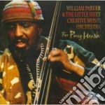 For percy heath cd musicale di William parker & lit