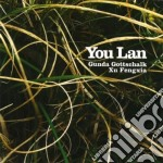 YOU LAN                                   cd musicale di GOTTSCHALK GUNDA