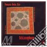Schizophere - cd musicale di Francois houle trio