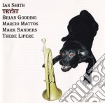 Tryst - cd musicale di Smith Ian