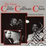 Benny Carter / Bill Coleman / Henry Chaix - The Three C's cd musicale di Carter/b.coleman/h B