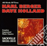 Karl Berger/dave Holland - All Kinds Of Time cd musicale di Karl berger/dave hol