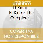 EL KINTO: THE COMPLETE COLLECTION         cd musicale di Kinto El