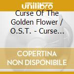 Curse of the golden flower cd musicale di Ost