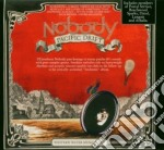 Pacific drift cd musicale di Nobody