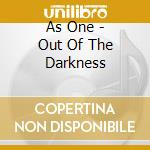 Out of the darkness cd musicale