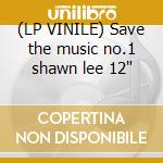 (LP VINILE) Save the music no.1 shawn lee 12
