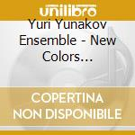New colors bulgarian... - cd musicale di Yuri yunakov ensemble