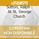 At st. georges church cd musicale di Ralph Sutton