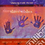 Three whiskes - cd musicale di Doug hall trio