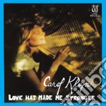 Love has made me stronger cd musicale di Klein Carol