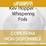 Whispering foils cd musicale