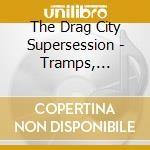 TRAMPS, TRAITORS AND LIT cd musicale di DRAG CITY SUPERSESSI