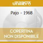 1968 cd musicale di PAJO