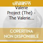 VALERIE PROJECT                           cd musicale di VALERIE PROJECT