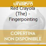 CD - RED KRAYOLA          - FINGERPOINTING cd musicale di RED KRAYOLA
