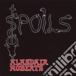 SPOILS cd musicale di ALASDAIR ROBERTS