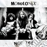(LP VINILE) Not yet lp vinile di MONOTONIX