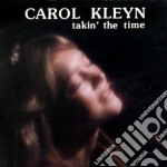 Takin the time cd musicale di Kleyn Carol