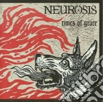 Times of grace cd musicale di Neurosis