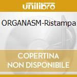 ORGANASM-Ristampa cd musicale di ALCHEMIST