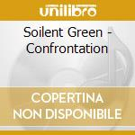 CONFRONTATION cd musicale di SOILENT GREEN