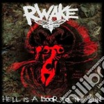 Hell is a door to the sun cd musicale di Rwake