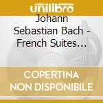 Bach, J. S. - French Suites No. 4-6 cd musicale di H. Collum