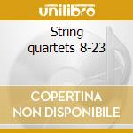 String quartets 8-23 cd musicale di SUSKE-QUARTETT