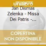 Zelenka - Missa Dei Patris - Ludwig Guttler cd musicale di Artisti Vari